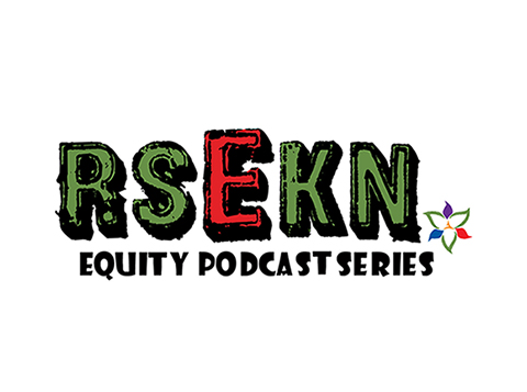 Equity Podcast Series: Essential Conversations about Equity and Human Rights in Education